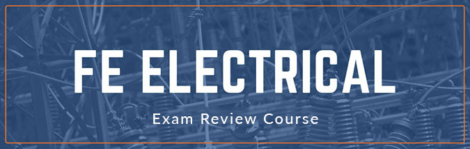 School of PE offers FE Electrical exam prep courses for the NCEES FE Electrical exam.