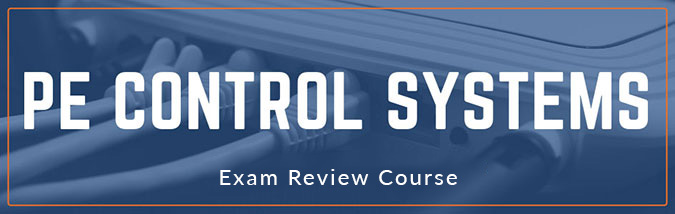 School of PE offers exam review courses to prepare students for the NCEES PE Control Systems engineering exam.