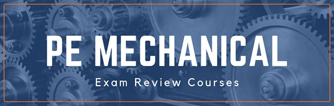 PE Mechanical Exam Review Courses | School of PE