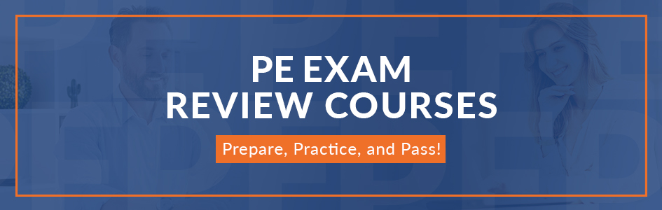 Pass the PE Exam | PE Exam Prep Courses | School of PE